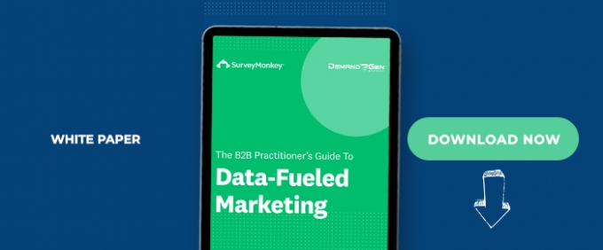 The B2B Practitioner's Guide To Data-Fueled Marketing