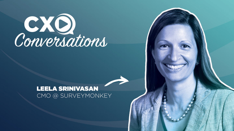 CXO Conversations: SurveyMonkey CMO Discusses The Value Of Customer & Employee Feedback