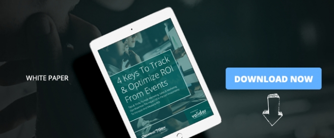 4 Keys To Track & Optimize ROI From Events