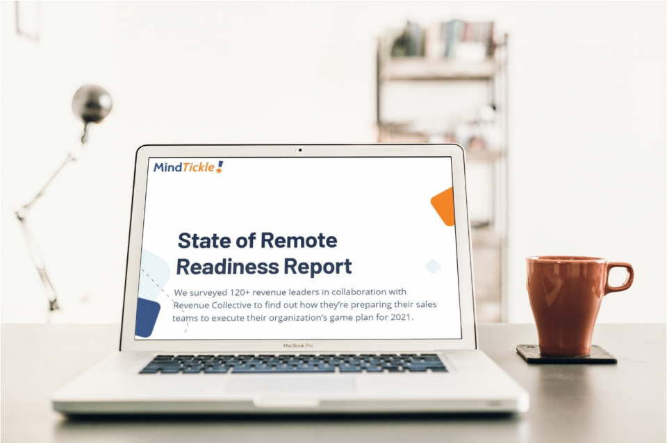 New State Of Remote Readiness Report: Sales Training & Enablement Need Improvement; Technology Must Keep Up