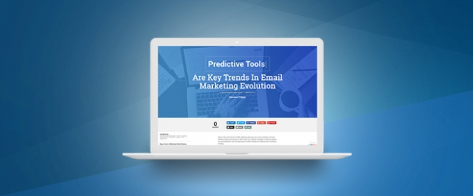 Targeting, Predictive Tools & Intent Data Are Key Trends In Email Marketing Evolution