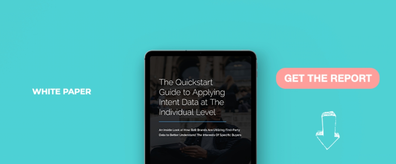 The Quickstart Guide To Applying Intent Data At The Individual Level