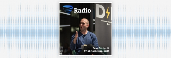Podcast: Exclusive Interview: Drift VP Of Marketing Shares In-Depth Look At New Product Offerings, SiftRock Acquisition