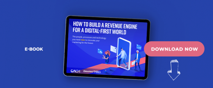 How To Build A Revenue Engine For A Digital-First World