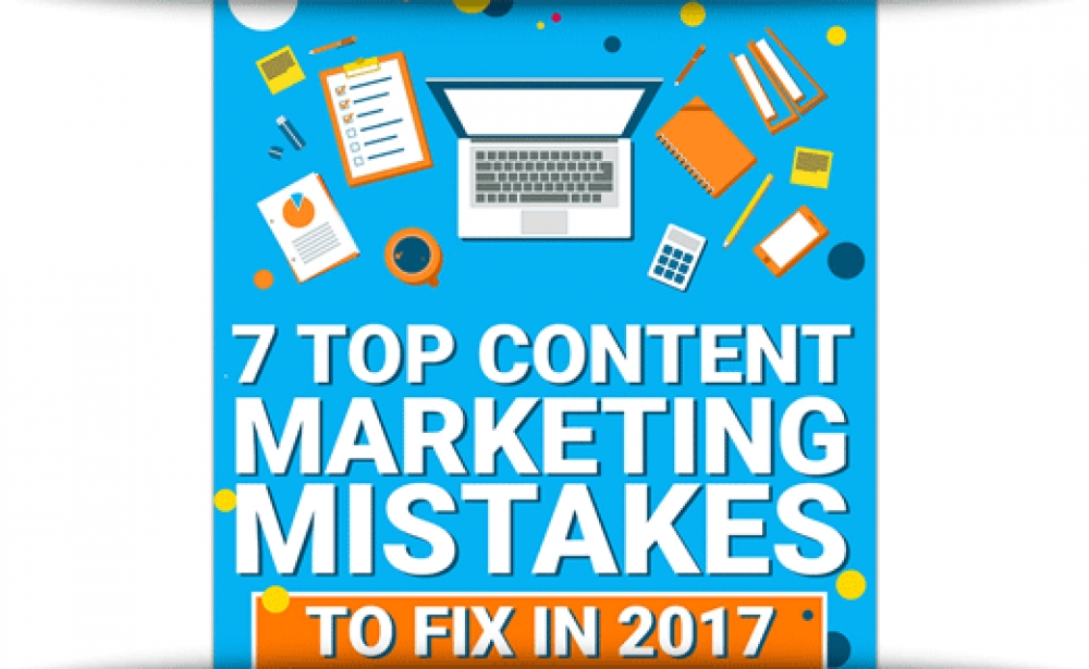 7 Fixable Content Marketing Mistakes To Address