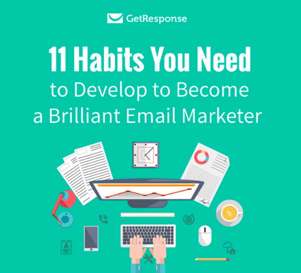 11 Habits You Need To Develop To Become A Brilliant Email Marketer