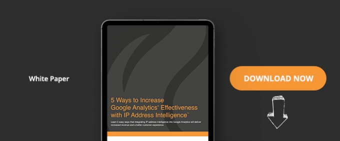 5 Ways To Increase Google Analytics Effectiveness With IP Address Intelligence