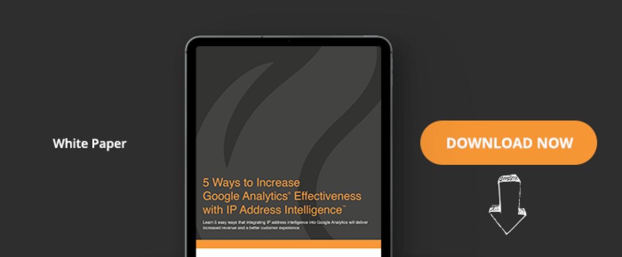 5 Ways To Increase Google Analytics Effectiveness With IP Address Intelligence