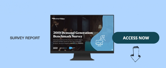 2019 Demand Generation Benchmark Survey Report