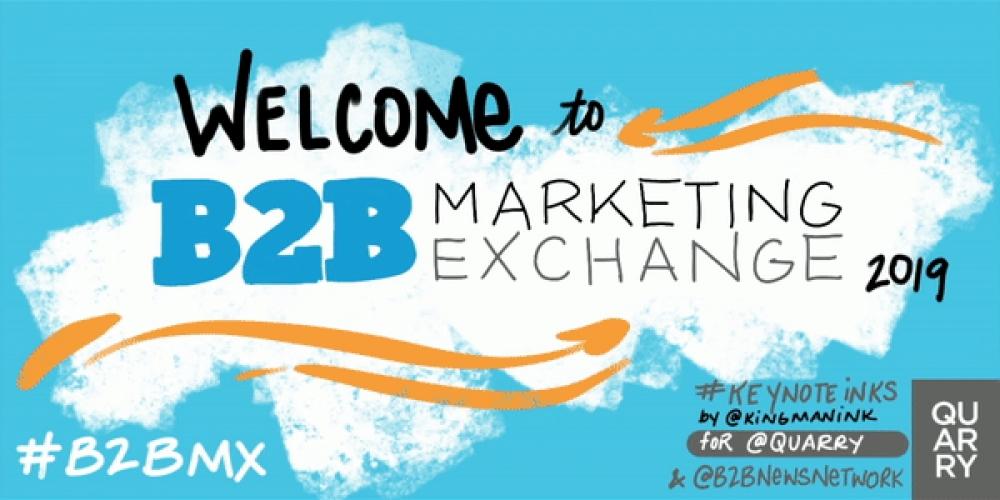 Top #KeynoteInks Takeaways From The B2B Marketing Exchange