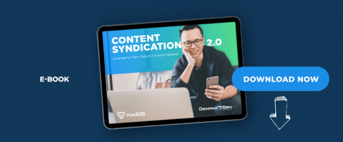 Content Syndication 2.0: Leveraging Intent Data To Increase Pipeline