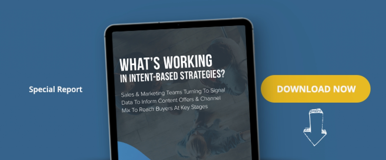 What's Working In Intent-Based Strategies?