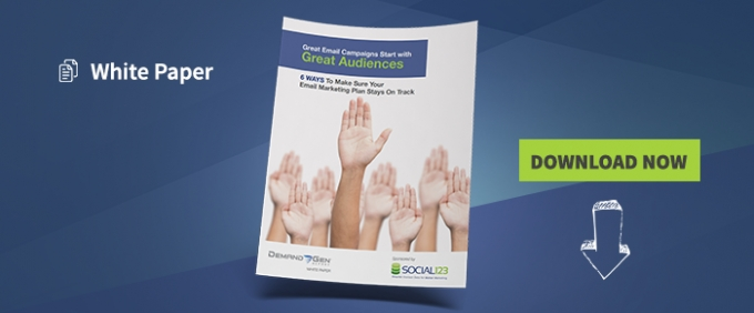Great Email Campaigns Start With Great Audiences