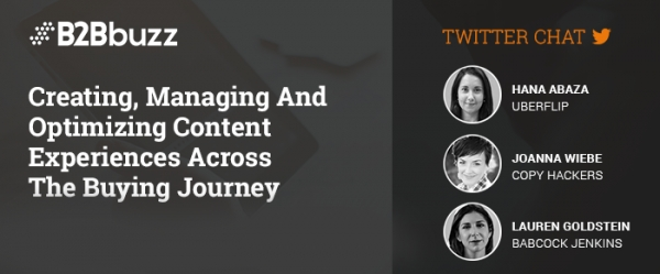 The #B2Bbuzz: Optimizing Content Across The Buying Journey