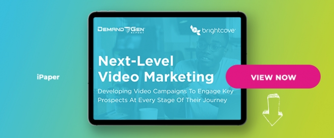 Developing Video Campaigns To Engage Key Prospects At Every Stage Of Their Journey