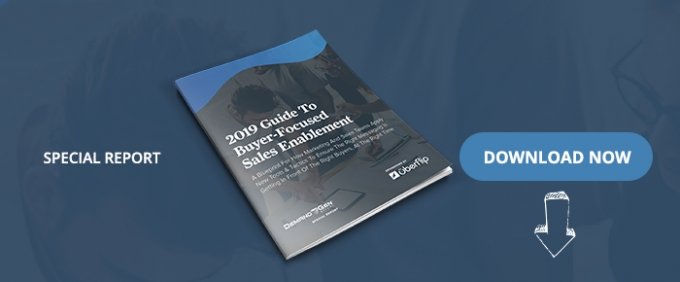 2019 Guide To Buyer-Focused Sales Enablement