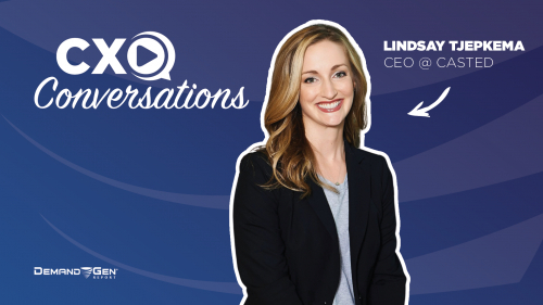 CXO Conversations: Casted CEO Lindsay Tjepkema Makes A Case For B2B Podcasting
