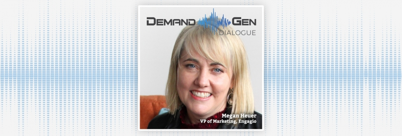 Transitioning From Analyst To Engagio's VP Of Marketing With Megan Heuer