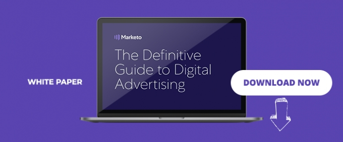 The Definitive Guide To Digital Advertising