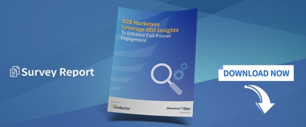 B2B Marketers Leverage SEO Insights To Enhance Full-Funnel Engagement