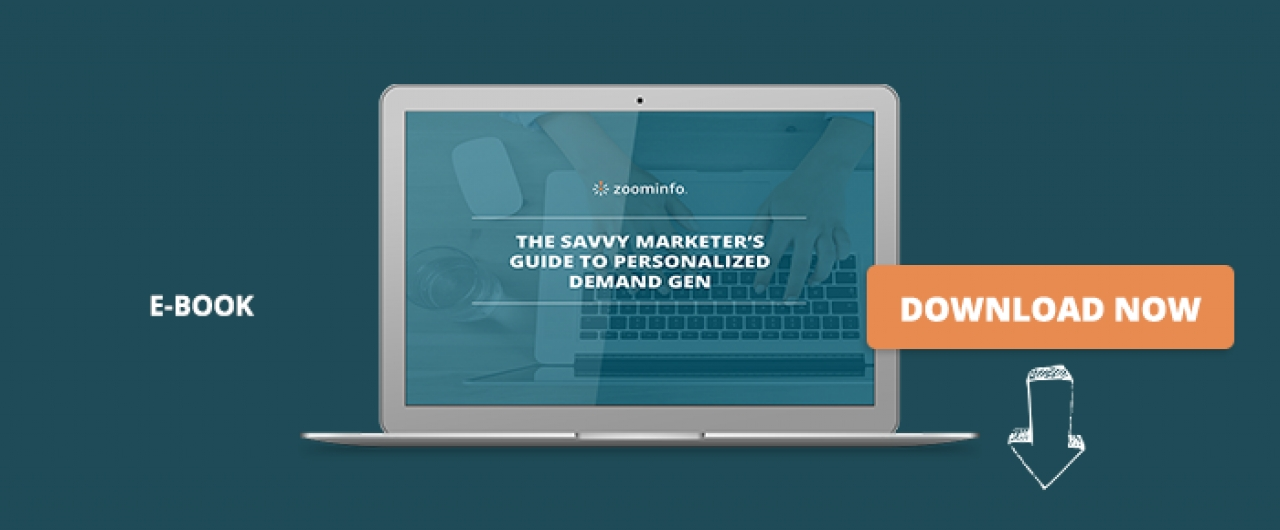 The Savvy Marketer's Guide To Personalized Demand Gen