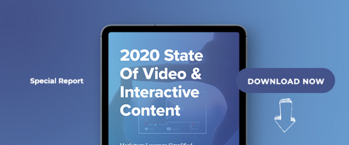 2020 State Of Video & Interactive Content