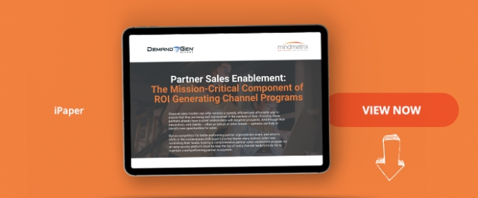 Partner Sales Enablement: The Mission-Critical Component Of ROI Generating Channel Programs