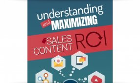 Understanding And Maximizing Sales Content ROI