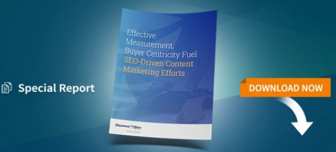 Effective Measurement, Buyer Centricity Fuel SEO-Driven Content Marketing Efforts