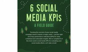 6 Social Media KPIs: A Field Guide