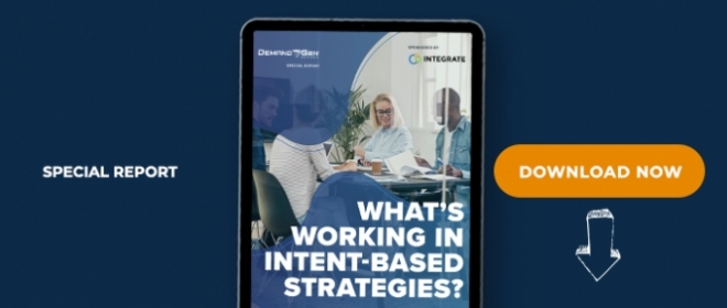 What's Working In Intent-Based Strategies