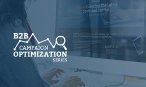 ABM, Nurturing And Data Spotlight Inaugural Campaign Optimization Series