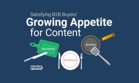 Satisfying B2B Buyers' Growing Appetite For Content