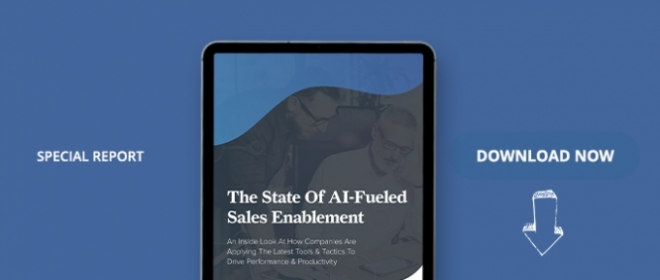 The State Of AI-Fueled Sales Enablement