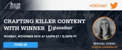 Crafting Killer Content With KCA Winner Glassdoor