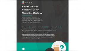 How To Create A Customer-Centric Marketing Strategy