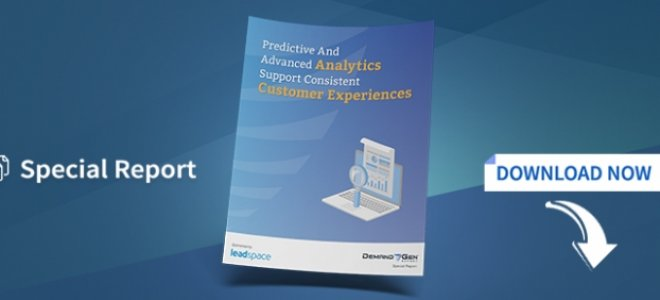 Predictive And Advanced Analytics Support Consistent Customer Experiences