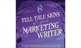 Six Tell-Tale Signs Of A Great Marketing Writer