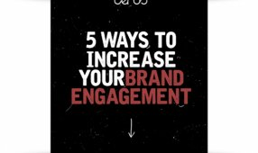 Five Ways To Increase Your Brand Engagement